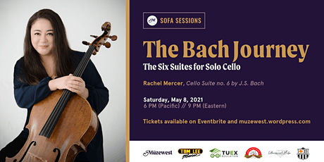 Rachel Mercer performs Bach's Cello Suite no. 6 for Müzewest Concerts tickets