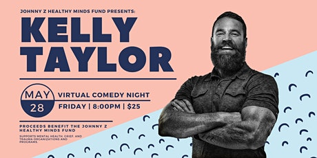 Johnny Z Healthy Minds Fund Comedy Night With Kelly Taylor tickets