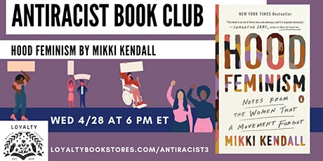 Loyalty Antiracist Book Club chats Hood Feminism tickets