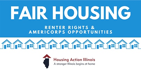 Fair Housing: Renters Rights & AmeriCorps Opportunities (Now Hiring) tickets