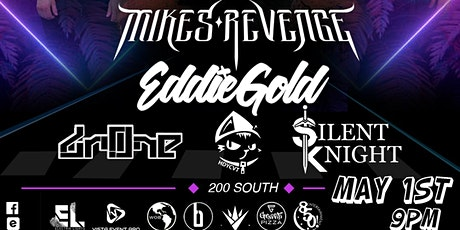 Bass On The Block Ft. Mikes Revenge & Eddie Gold @ 200 South tickets