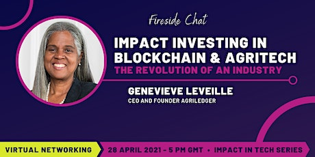 Impact Investing in Blockchain & Agritech:  the revolution of an industry tickets