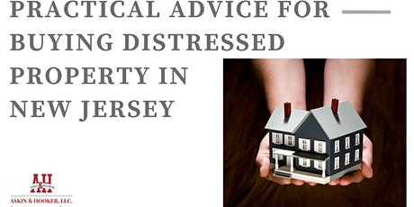Practical Advice for Purchasing a Distressed Property in New Jersey tickets