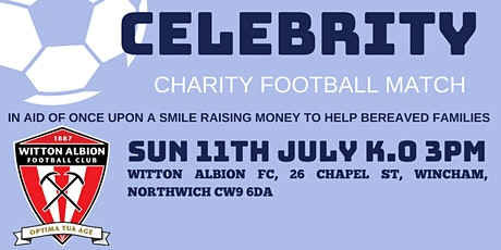 Once Upon a Smile Celebrity Charity Football Match - Witton Albion FC tickets
