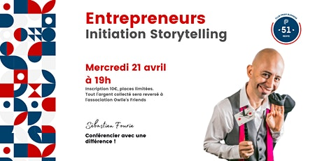 Entrepreneurs : Initiation StoryTelling tickets