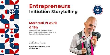 Entrepreneurs : Initiation StoryTelling billets