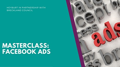 Masterclass: Facebook Advertising tickets