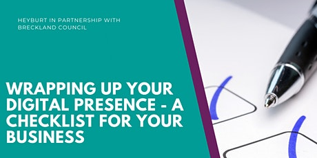 Wrapping up your digital presence - a checklist for your business tickets
