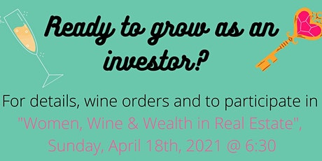 Women, Wine and Wealth in Real Estate tickets