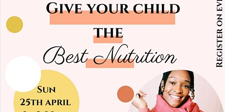 How To Give Your Child The Best  Nutrition tickets
