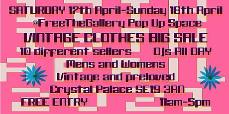 Vintage Clothes Big Pop up Sale, 10 sellers, free entry, Crystal Palace tickets