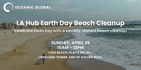 Oceanic Global Los Angeles Earth Day Beach Cleanup tickets