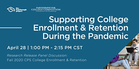 Supporting College Enrollment & Retention During the Pandemic tickets