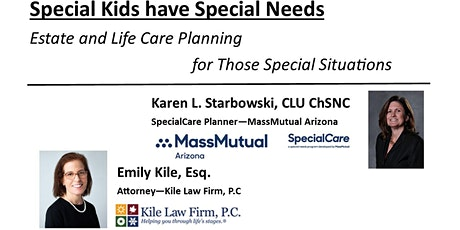 Special Kids have Special Needs Estate and Life Care Planning tickets