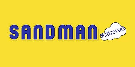 SANDMAN MATTRESSES GRAND RE-OPENING (FINAL DATES)!!!! tickets