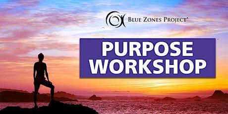 Blue Zones Project Virtual Purpose Workshop tickets