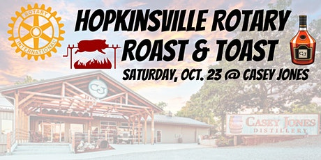 Hopkinsville Rotary Roast & Toast tickets