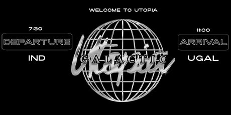 Utopia Galactic Release Party tickets