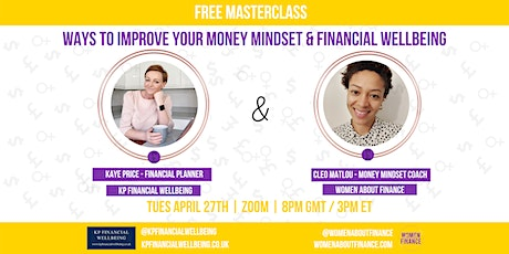 Ways to improve your money mindset & financial wellbeing tickets