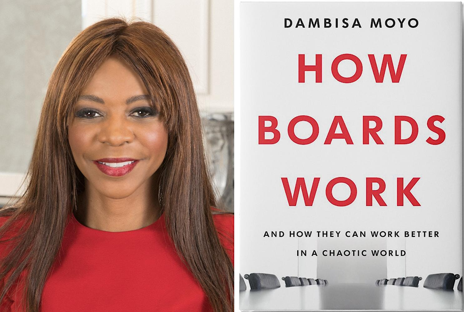 Hear Dambisa Moyo on how boards work – and don't. And must.
