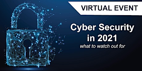 Cyber Security in 2021 tickets