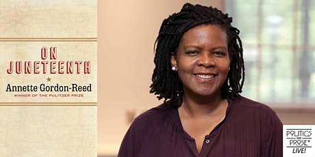 P&P Live!  Annette Gordon-Reed | ON JUNETEENTH tickets