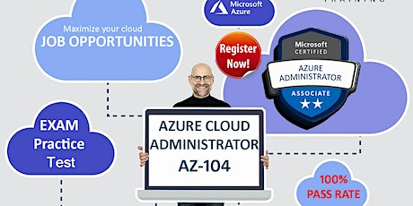 Microsoft Azure Cloud Administrator AZ-104  - FREE ONLINE TASTER SESSION tickets