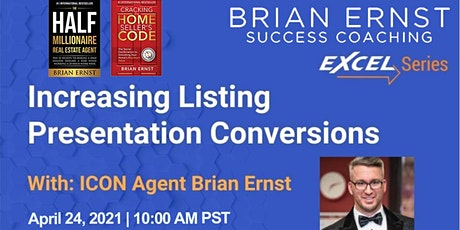 Increasing Listing Presentation Conversions with ICON Agent Brian Ernst tickets