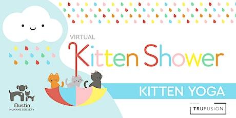 Kitten Yoga - 7th Annual Kitten Shower tickets