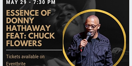 Chuck Flowers-The Essence of Donny Hathaway tickets