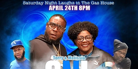 """Terry & Melissa  """" Saturday Night Laughs in the GasHouse"""" tickets"""