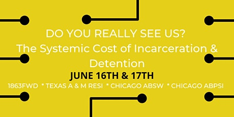Do You Really See Us? The Systemic Cost of Incarceration  & Detention tickets