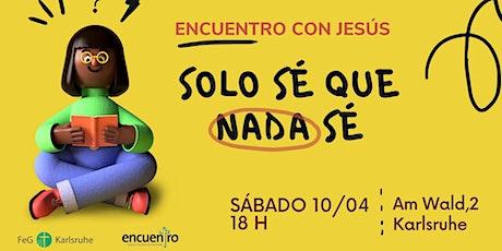 Encuentro con Jesús  - 10 de abril 2021 18:00 Tickets