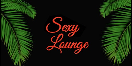 Sexy Lounge tickets