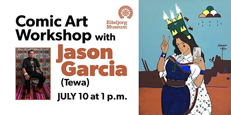 Comic Art Workshop with Jason Garcia (Santa Clara Pueblo/Tewa) tickets