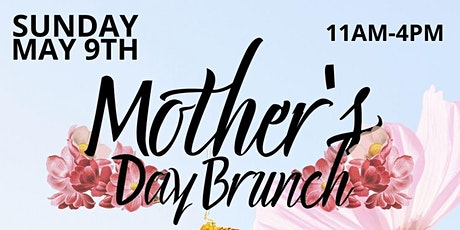 MOTHER'S DAY BRUNCH 2021 tickets