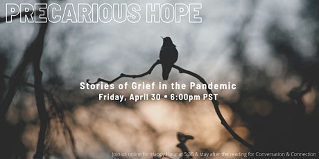 Precarious Hope: Stories of Grief in the Pandemic tickets