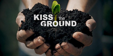 Kiss the Ground Screening and Discussion tickets