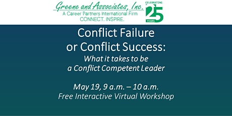 Conflict Failure or Conflict Success:  Conflict Competent Leaders tickets