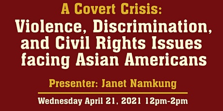 A Covert Crisis: Civil Rights Issues Facing Asian Americans tickets