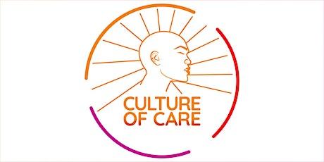 Culture of Care Sessions / Sesiones sobre la Cultura del Cuidado boletos