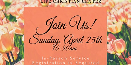 Sunday In-Person Service April 25, 2021 tickets