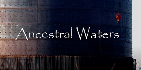 Cascadia Film Series: Ancestral Waters tickets