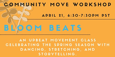 Community Move Workshop: Bloom Beats tickets