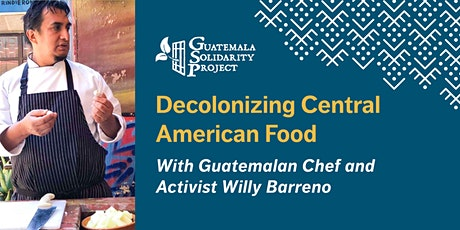 Decolonizing Central American Food tickets