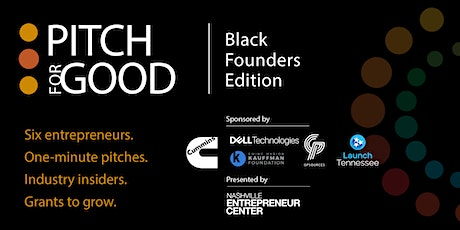 Pitch for Good 2021: Black Founders Edition tickets
