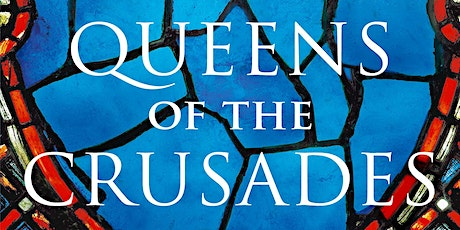 Queens of the Crusades - An Online Talk by Alison tickets