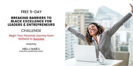 Free 5-Day Breaking Barriers to Black Excellence Challenge tickets