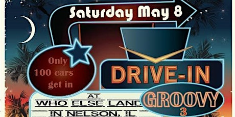 Drive-In Groovy 3 tickets