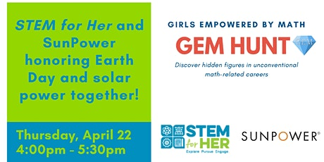 Gem Hunt: Celebrate Earth Day with STEM for Her and SunPower tickets